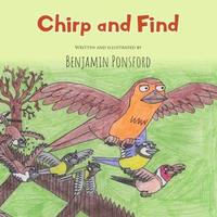 Chirp and Find by Benjamin Ponsford