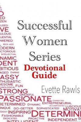 Successful Women Series Devotional by Evette Rawls