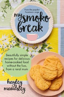 My Smoko Break by Hayley Maudsley