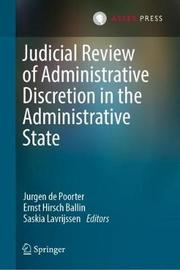 Judicial Review of Administrative Discretion in the Administrative State