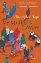 My Mother's Lovers by Christopher Hope image