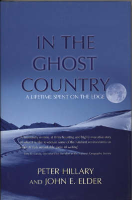 In the Ghost Country: A Lifetime Spent on the Edge by Peter Hillary image