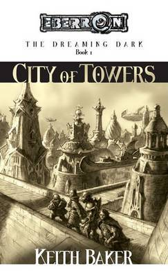 The City of Towers by Keith Baker image
