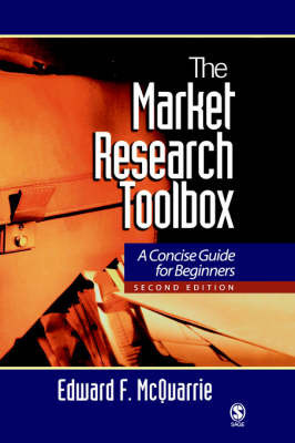 The Market Research Toolbox: A Short Guide for Beginners by Edward F. McQuarrie