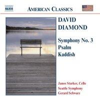 Symphony No. 3; Psalm, Kaddish by David Diamond