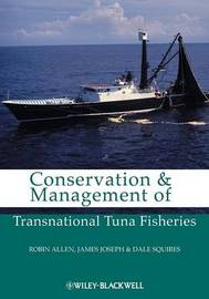 Conservation and Management of Transnational Tuna Fisheries by Robin Allen image