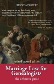 Marriage Law for Genealogists by Rebecca Probert