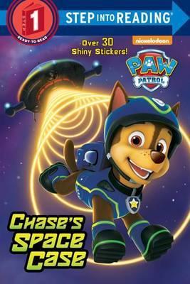 Chase's Space Case (Paw Patrol) by Kristen L Depken