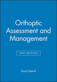 Orthoptic Assessment and Management by David Stidwill image