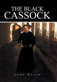 The Black Cassock by Gary Welsh