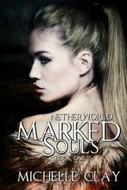 Marked Souls by Michelle Clay image