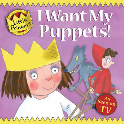 I Want My Puppets! by Tony Ross image