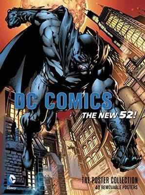 DC Comics: The New 52 Poster Collection by Insight Editions