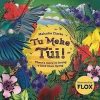 Tu Meke Tui! Paperback by Malcolm Clarke