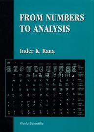 From Numbers To Analysis by Inder K. Rana