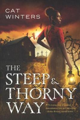 The Steep and Thorny Way by Cat Winters image