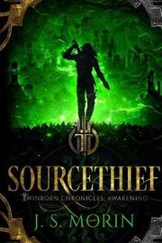 Sourcethief by J S Morin