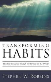 Transforming Habits by Stephen W Robbins image