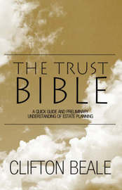 The Trust Bible by Clifton Beale
