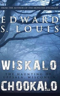 Wiskalo Chookalo by Edward, S Louis image