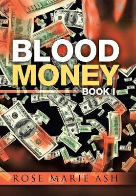 Blood Money by Rose Marie Ash