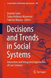 Decisions and Trends in Social Systems