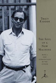 The Soul of a New Machine by Tracy Kidder image