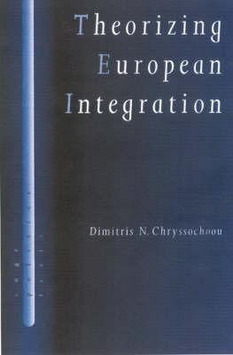 Theorizing European Integration by Dimitris N. Chryssochoou image
