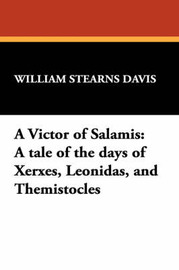 A Victor of Salamis by William Stearns Davis