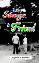 From Stranger to Friend by Stephen J. Heward image