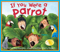 If You Were a Parrot by Katherine Rawson image