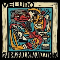 Veludo (LP) by Guida de Palma & Jazzinho