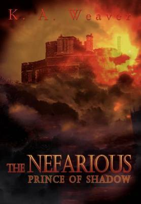 The Nefarious by K. A. Weaver image