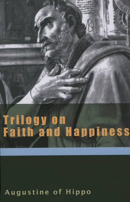 Trilogy on Faith and Happiness by Edmund Augustine image