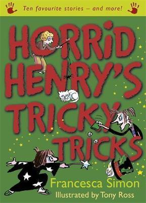 Horrid Henry's Tricky Tricks by Francesca Simon image