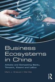 Business Ecosystems in China by Mark J. Greeven