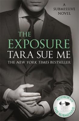 The Exposure: Submissive 8 by Tara Sue Me