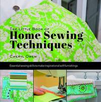 Little Book of Home Sewing by Cheryl Owen