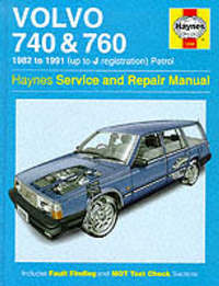 Volvo 740 and 760 (Petrol) 1982-91 Service and Repair Manual by Matthew Minter image