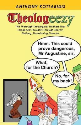 Theologeezy by Anthony Kottaridis