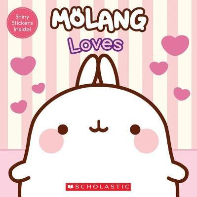 Molang: Loves by Jenne Simon
