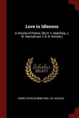 Love in Idleness by Henry Charles Beeching image
