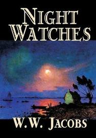 Night Watches by W.W. Jacobs