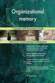 Organizational Memory Complete Self-Assessment Guide by Gerardus Blokdyk image