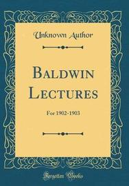 Baldwin Lectures by Unknown Author image