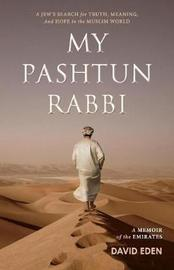 My Pashtun Rabbi by David Eden image