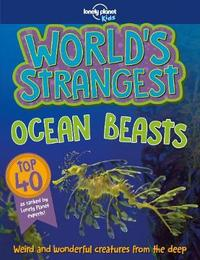 World's Strangest Ocean Beasts by Lonely Planet