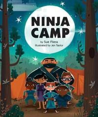 Ninja Camp by Sue Fliess