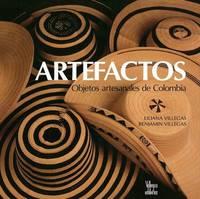 Artefactos: Objetos Artesanales de Colombia by Liliana Villegas image