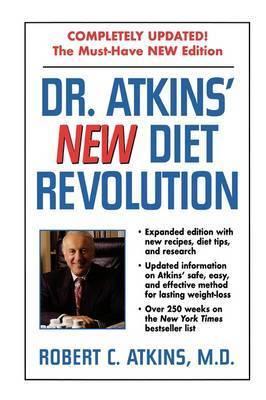 Dr. Atkins' New Diet Revolution by M.D., Robert C. Atkins